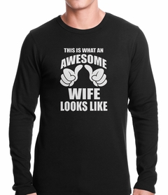 This is What An Awesome Wife Looks Like Thermal Shirt