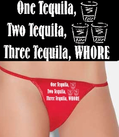 Three Tequila Whore Thong