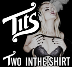 Tits Shirts -  Two In The Shirt  Tits Clothing & Apparel