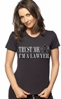 Trust Me I'm A Lawyer Girls T-Shirt