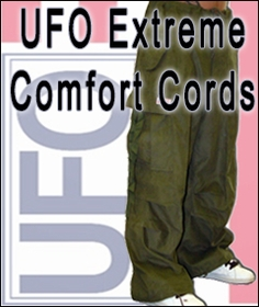 UFO Extreme Comfort Cords UFO Extreme Comfort Cords Since UFO's introduction in 1967, the have been the quintessential brand for trend setters ALL THREW OUT THE WORLD. UFO designs cutting edge clothing inspired by military surplus and street trends to form a purely unique production unlike any other. These pant are loved by all who have ever buttoned up a pair. The light weight, soft material comes in hundreds of different cuts, styles patterns and colors meaning their is i pair of UFO's perfect for you no matter who you are! These pants comfort and style have permanently cornered the market for hip hop dance, raving and trendy street wear. The World Famous UFO pants where first made popular by this classic cut wind pant. These pants are a versatile and comfortable fashion statement, loved by Hip Hop Dancers, Ravers, and people who demand the most comfortable pants in existence.