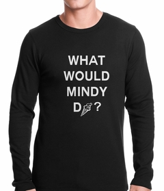 What Would Mindy Do? Eat Ice Cream Thermal Shirt