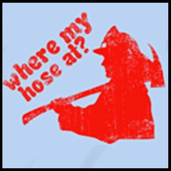 Where My Hose At? T-Shirt