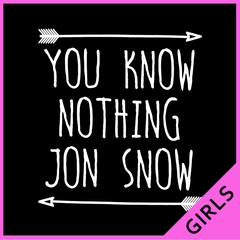 (White Print) You Know Nothing Jon Snow Ladies T-shirt