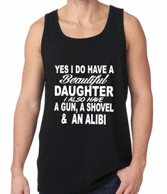 Yes, I Have Beautiful Daughter, A Gun, and An Alibi Tank Top