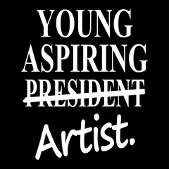 Young Aspiring Artist (President Crossed Out) Mens T-shirt