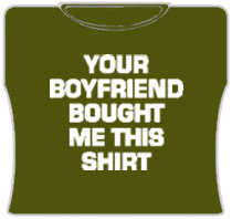 Your Boyfriend Bought Me This Girls T-Shirt