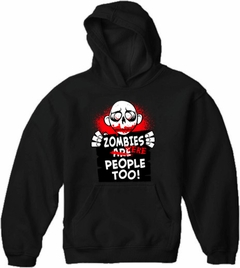 Zombie Hoodies - Zombies Were People Too Adult Hoodie