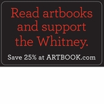 BUY ART BOOKS + save 25% + FREE shipping + support the Whitney