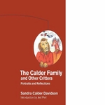 Calder Family and Other Critters