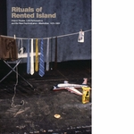 Rituals of Rented Island: Object Theater, Loft Performance, and the New Psychodrama�Manhattan, 1970�1980