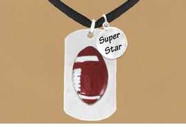 "<bR>              AN ALLAN ROBIN DESIGN<bR>                   EXCLUSIVELY OURS!!<BR>                  LEAD & NICKEL FREE!!<BR>W16296N - DOUBLE-SIDED FOOTBALL<Br>  ""NEVER GIVE UP"" DOG TAG & ""SUPER<Br>        STAR"" CHARM NECKLACE FROM<bR>                 $7.50 TO $11.75 ©2010"