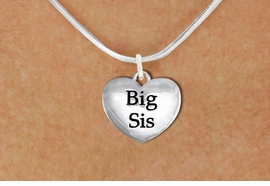 "<bR>               EXCLUSIVELY OURS!!<BR>         AN ALLAN ROBIN DESIGN!!<BR>CLICK HERE TO SEE 1000+ EXCITING<BR>   CHANGES THAT YOU CAN MAKE!<BR>      CADMIUM,  LEAD & NICKEL FREE!! <BR>W1298SN -  POLISHED SILVER TONE <Br>""BIG SIS"" HEART CHARM & NECKLACE <BR>      FROM $4.50 TO $8.35 �2012"
