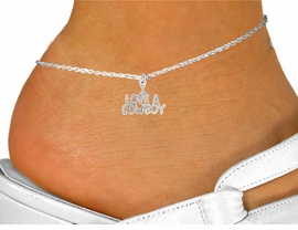 "<bR>                 EXCLUSIVELY OURS!!<BR>           AN ALLAN ROBIN DESIGN!!<BR> CLICK HERE TO SEE 120+ EXCITING<BR>    CHANGES THAT YOU CAN MAKE!<BR>               LEAD & NICKEL FREE!!<BR>     W650SAK - ""I LOVE A COWBOY""<Br>     & ANKLET FROM $2.85 TO $7.50"