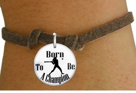 """<bR>                               EXCLUSIVELY OURS!!<BR>                         AN ALLAN ROBIN DESIGN!!<BR>                CLICK HERE TO SEE 600+ EXCITING<BR>                   CHANGES THAT YOU CAN MAKE!<BR>                             LEAD & NICKEL FREE!!<BR>W1143SB - """"BORN TO BE A CHAMPION"""" SOFTBALL CHARM  <Br>& CHILDRENS BRACELET FROM $4.15 TO $8.00 �2012"""