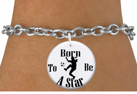 "<bR>                               EXCLUSIVELY OURS!!<BR>                         AN ALLAN ROBIN DESIGN!!<BR>                CLICK HERE TO SEE 600+ EXCITING<BR>                   CHANGES THAT YOU CAN MAKE!<BR>                             LEAD & NICKEL FREE!!<BR>W1154SB - ""BORN TO BE A STAR"" WOMENS SOCCER<Br>CHARM  & BRACELET FROM $4.15 TO $8.00 �2012"