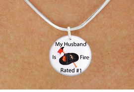 "<bR>                            EXCLUSIVELY OURS!!<BR>                      AN ALLAN ROBIN DESIGN!!<BR>             CLICK HERE TO SEE 600+ EXCITING<BR>                CHANGES THAT YOU CAN MAKE!<BR>                         LEAD & NICKEL FREE!! <BR>W1179SN - ""MY HUSBAND IS FIRE RATED #1"" <BR>                FIRE HELMET AND AXE CHARM <Br>        & NECKLACE FROM $4.55 TO $8.00 �2012"