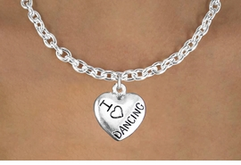 """<bR>                  EXCLUSIVELY OURS!!<BR>            AN ALLAN ROBIN DESIGN!!<BR>   CLICK HERE TO SEE 600+ EXCITING<BR>      CHANGES THAT YOU CAN MAKE!<BR>                 LEAD & NICKEL FREE!!<BR>W1180SN - """"I LOVE DANCING"""" HEART CHARM <Br>& NECKLACE FROM $4.50 TO $8.35 �2012"""