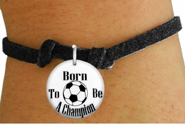 "<bR>                               EXCLUSIVELY OURS!!<BR>                         AN ALLAN ROBIN DESIGN!!<BR>                CLICK HERE TO SEE 600+ EXCITING<BR>                   CHANGES THAT YOU CAN MAKE!<BR>                             LEAD & NICKEL FREE!!<BR>W1208SB - ""BORN TO BE A CHAMPION"" SOCCER CHARM  <Br>& CHILDRENS BRACELET FROM $4.15 TO $8.00 �2012"