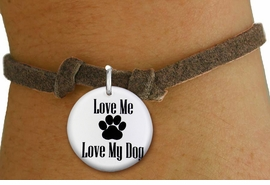 "<bR>                  EXCLUSIVELY OURS!!<BR>            AN ALLAN ROBIN DESIGN!!<BR>    CLICK HERE TO SEE 600+ EXCITING <BR>      CHANGES THAT YOU CAN MAKE!<BR>               LEAD & NICKEL FREE!! <BR>W1258SB - ""LOVE ME LOVE MY DOG"" <Br>DISK CHARM & CHILDRENS BRACELET <BR>          FROM $4.15 TO $8.00 �2012"