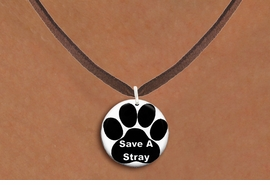 "<bR>                     EXCLUSIVELY OURS!!<BR>               AN ALLAN ROBIN DESIGN!!<BR>      CLICK HERE TO SEE 600+ EXCITING<BR>         CHANGES THAT YOU CAN MAKE!<BR>                    LEAD & NICKEL FREE!! <BR>W1260SN - ""SAVE A STRAY"" WITH PAW  <Br>                DISK CHARM & NECKLACE <BR>           FROM $4.55 TO $8.00 �2012"