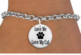 "<bR>                  EXCLUSIVELY OURS!!<BR>            AN ALLAN ROBIN DESIGN!!<BR>    CLICK HERE TO SEE 600+ EXCITING <BR>      CHANGES THAT YOU CAN MAKE!<BR>               LEAD & NICKEL FREE!! <BR>W1261SB - ""LOVE ME LOVE MY CAT"" <Br>              DISK CHARM & BRACELET <BR>          FROM $4.15 TO $8.00 �2012"