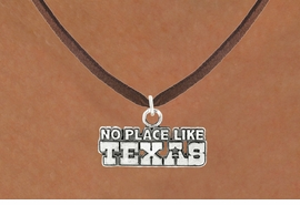 "<bR>               EXCLUSIVELY OURS!!<BR>         AN ALLAN ROBIN DESIGN!!<BR>CLICK HERE TO SEE 600+ EXCITING<BR>   CHANGES THAT YOU CAN MAKE!<BR>              LEAD & NICKEL FREE!!<BR>  W995SN - ""NO PLACE LIKE TEXAS""<Br>  NECKLACE FROM $4.55 TO $8.00"