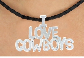 "<BR>                     EXCLUSIVELY OURS!!<Br>               AN ALLAN ROBIN DESIGN!!<bR>                    LEAD & NICKEL FREE!!<Br>          W16368N - ""I LOVE COWBOYS""<Br>  MARQUEE PENDANT & BLACK BRAIDED<Br>NECKLACE FROM $5.06 TO $11.25 ©2010"