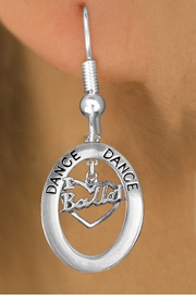 "<bR>                    EXCLUSIVELY OURS!! <BR>               AN ALLAN ROBIN DESIGN!!<BR>                  LEAD & NICKEL FREE!! <BR>  W20007E -  SILVER TONE ""DANCE"" OVAL <BR>    WITH SILVER TONE ""I LOVE BALLET"" <BR>       CHARM ON FISHHOOK EARRINGS <BR>          FROM $8.10 TO $18.00 �2013"