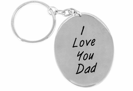 "<Br>              EXCLUSIVELY OURS!!<Br>        AN ALLAN ROBIN DESIGN!!<Br>   W14436KC - ""I LOVE YOU DAD""<bR>OVAL KEY CHAIN AS LOW AS $1.99"