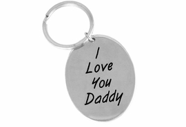 "<Br>              EXCLUSIVELY OURS!!<Br>        AN ALLAN ROBIN DESIGN!!<Br>W14437KC - ""I LOVE YOU DADDY""<bR>OVAL KEY CHAIN AS LOW AS $3.15"