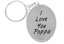 "<Br>              EXCLUSIVELY OURS!!<Br>        AN ALLAN ROBIN DESIGN!!<Br>W14438KC - ""I LOVE YOU POPPA""<bR>OVAL KEY CHAIN AS LOW AS $3.15"