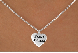 "<bR>              EXCLUSIVELY OURS!!<BR>CLICK HERE TO SEE 65+ EXCITING<BR>  CHANGES THAT YOU CAN MAKE!<BR>             LEAD & NICKEL FREE!!<BR>W403SN - ""EXPECT MIRACLES"" &<Br>       NECKLACE AS LOW AS $3.65"