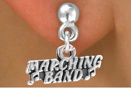 "<bR>                 EXCLUSIVELY OURS!!<Br>                LEAD & NICKEL FREE!!<BR>        W261SE - ""MARCHING BAND""<Br>CHARM & EARRINGS FROM $4.50 TO $8.35"