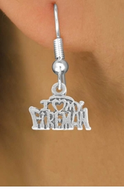 <BR>             LEAD AND NICKEL FREE!  <BR>              ASSEMBLED IN THE USA<BR>  CLICK HERE TO SEE 500+ EXCITING<BR>   CHANGES THAT YOU CAN MAKE!<BR>        W809SE - I LOVE MY FIREMAN <Br>       EARRING FROM $3.25 TO $8.00