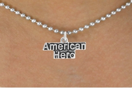 <BR>            LEAD AND NICKEL FREE!  <BR>             ASSEMBLED IN THE USA<BR>  CLICK HERE TO SEE 500+ EXCITING<BR>   CHANGES THAT YOU CAN MAKE!<BR>          W813SN - AMERICAN HERO<Br>    NECKLACE FROM $3.65 TO $7.50