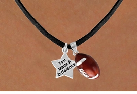 "<Br>                    LEAD & NICKEL FREE!!<Br>  W13544N - ""YOU MADE A DIFFERENCE""<br>& FOOTBALL NECKLACE AS LOW AS $4.50"