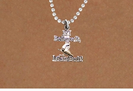 "<BR>       "" If I Believe It, I Can Do It! ""18 INCH BALL CHAIN ADJUSTABLE NECKLACE<BR>                               AN ORIGINAL ALLAN ROBIN CUSTOM DESIGN<br>                               ICE SKATING WHOLESALE CHARM NECKLACE <BR>                                           LEAD, CADMIUM & NICKEL FREE!!  <BR>W21552N-18 INCH BALL CHAIN, WITH SILVER TONE CHAIN ADJUSTABLE NECKLACE <BR>                             FITS ALL SIZES FROM $5.60 TO $9.85 EACH! ©2015"