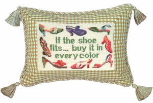 Stunning If The Shoe Fits Petit-Point Saying Pillow by 123 Creations