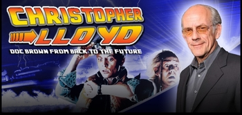 3-TIME EMMY AWARD WINNER Christopher Lloyd, �Doc Brown� From BACK TO THE FUTURE Coming to Chicago Comic Con!