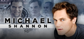 ACADEMY� AWARD NOMINEE Michael Shannon, <i>General Zod</i>, MAN OF STEEL, Coming to Chicago Comic Con