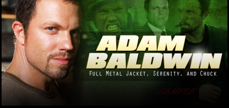 Adam Baldwin, <i>Jayne Cobb</i>, SERENITY/FIREFLY, Coming to Chicago, Pittsburgh, & Nashville!