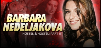 Barbara Nedelj�kov�, �<i>Natalya</i>� From HOSTEL, Joins the Wizard World Comic Con Tour!