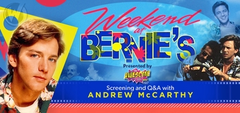 Be �The Life of the Party... Well, Almost� At Screening Of �Weekend At Bernies� With Q&A By Andrew McCarthy @ Wizard World Philadelphia Comic Con!