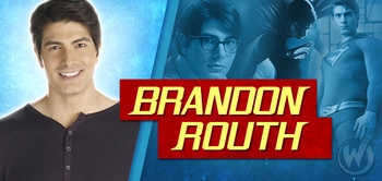 Brandon Routh, <i>Clark Kent/Superman</i> from SUPERMAN RETURNS, Joins the Wizard World Comic Con Tour!