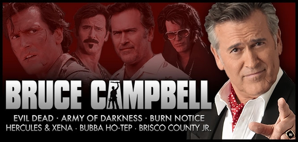 Bruce Campbell, �<i>Ash</i>,� Coming to Madison, Cleveland, San Jose, Tulsa, Austin & Louisville 2015
