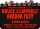 Bruce Campbell�s Horror Fest 2015 Wizard World Convention Weekend 3-Day Ticket March 6-7-8, 2015
