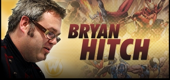 Bryan Hitch, <i>Ultimate Artist</i>, Coming to Philadelphia Comic Con!