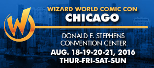 Wizard World Comic Con Chicago 2016 4-Day Weekend Admission August 18-19-20-21, 2016