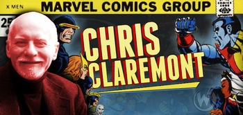 Chris Claremont, �X-Men� Writer, Coming to Portland Comic Con!